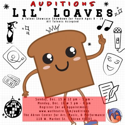 YOUTH AUDITIONS: Lil' Loaves (A Youth Talent Showc...