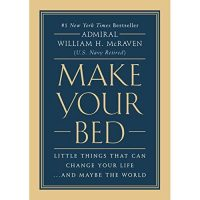 Make Your Bed: Little Things That Can Change Your ...