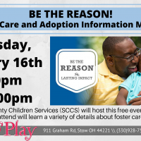 BE THE REASON! Foster Care and Adoption Information Meeting