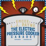 Electric Pressure Cooker Cabaret LIV (Featuring LJ...