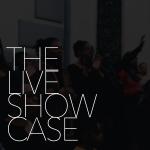 The Live Showcase