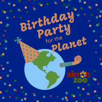 Birthday Party for the Planet at the Akron Zoo (Cancelled)
