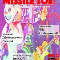Missile Toe and Librarians with Hickeys at Tiki Underground!