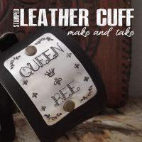 Stamped Leather Cuff Bracelet (CANCELED/POSTPONED)
