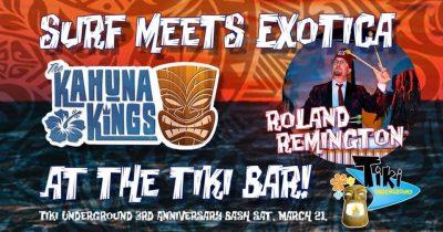 Tiki Underground Epic 3rd Anniversary Celebration w/Kahuna Kings (POSTPONED)
