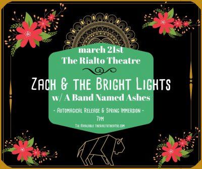 Zach & The Bright Lights Album Release! (CANCELED/POSTPONED)