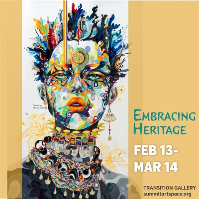 Embracing Heritage Art Exhibit for Black History Month 2020