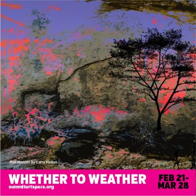 Artist talk about weather art at Summit Artspace CANCELLED
