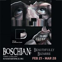 Opening! Boschian: Beautifully Bizarre Juried Art Exhibit