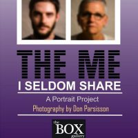The Me I Seldom Share, A Portrait Project at The BOX Gallery CANCELLED
