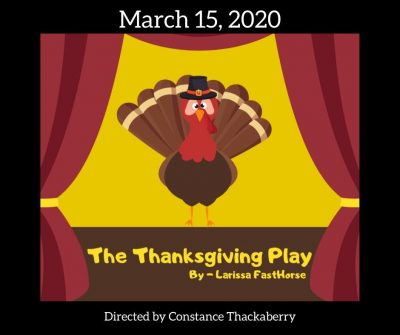 """The Thanksgiving Play"""