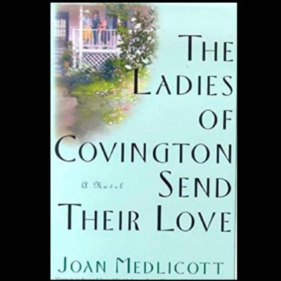 Tuesday Evening Book Discussion Group (The Ladies of Covington Send Their Love)