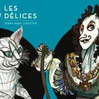 Les Délices: The White Cat - POSTPONED