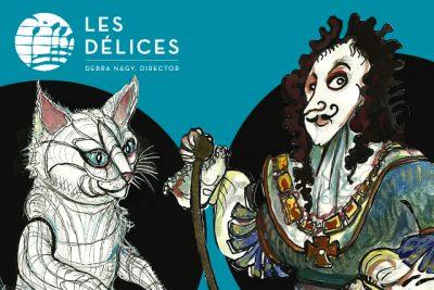 Les Délices: The White Cat - POSTPONED