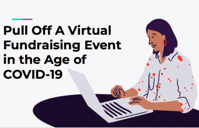 Pull Off a Virtual Fundraising Event in the Age of COVID-19