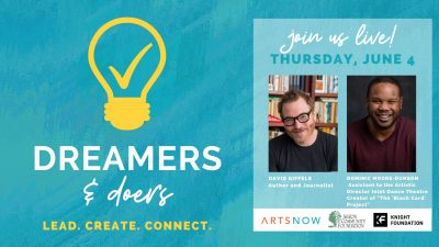 Dreamers and Doers: David Giffels and Dominic Moore-Dunson