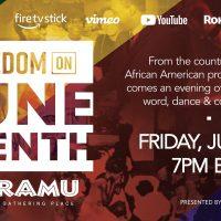 Freedom on Juneteenth | An evening of music, spoken word & dance