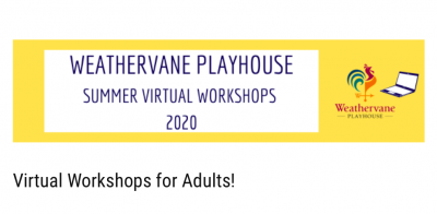 VIRTUAL SUMMER WORKSHOPS FOR ADULTS