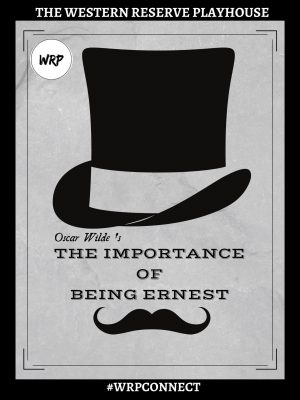 """""""The Importance of Being Earnest"""" Virtual Perf..."""