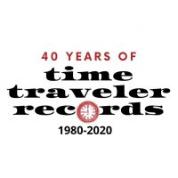 Time Traveler Records 40th Anniversary Benefit Concert
