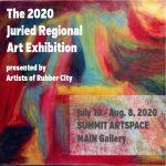 Artists of Rubber City Juried Regional Art Exhibit...
