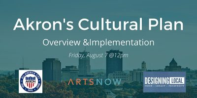Akron's Cultural Plan: Overview & Implementation