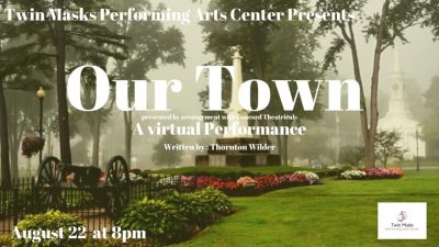 Virtual Our Town performance