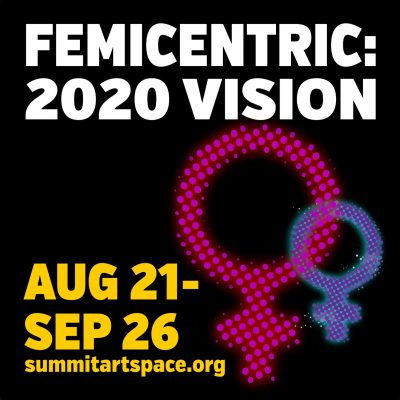 Femicentric: 2020 Vision Juried Art Exhibition