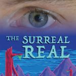"""""""The Surreal Real"""" Exhibition at Akron Soul Train"""