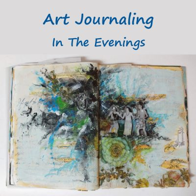 Art Journaling in the Evening