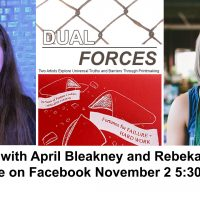 """""""Dual Forces"""" Exhibition Artists Talk, Live"""