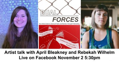 """Dual Forces"" Exhibition Artists Talk, Live"