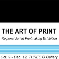 The Art of Print Juried Printmaking Exhibition