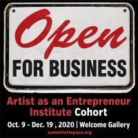 Open for Business: Artist as an Entrpreneur Exhibit