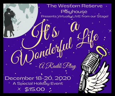 """It's a Wonderful Life: A Radio Play"" from Western Reserve Playhouse"