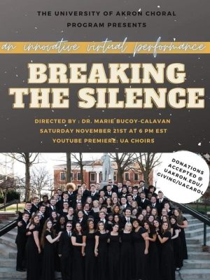 """Breaking the Silence"" - UA Choir Concert"