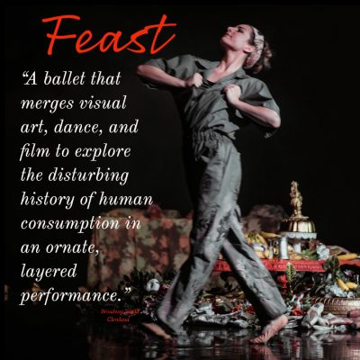 """FEAST"" - Ballet Film to be shown at Akron Soul Tr..."
