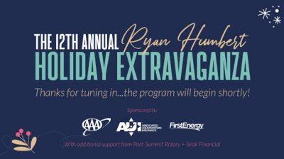 The 12th Annual Ryan Humbert Holiday Extravaganza at Weathervane Playhouse Virtual