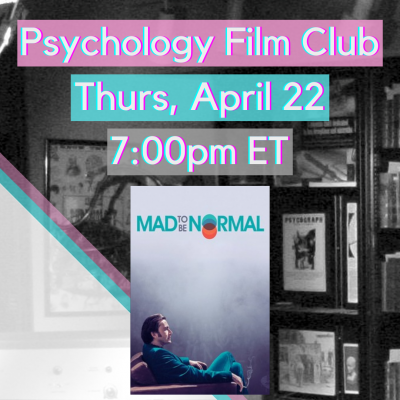 Psychology Film Club - Mad to Be Normal