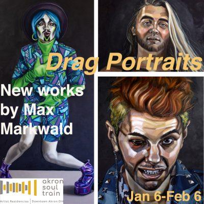 "Max Markwald Exhibition - ""Drag Portraits"""