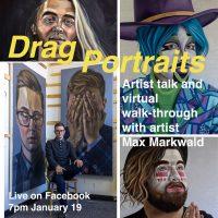 """Drag Portraits"" Livestream Virtual Exhibit Walk-through"