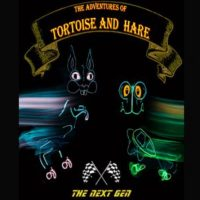 Lightwire Theatre presents The Adventures of Tortoise and Hare  The Next Generation
