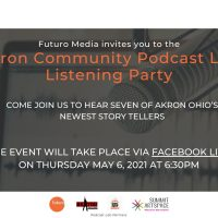 Akron Community Podcast Lab: Podcast Listening Party