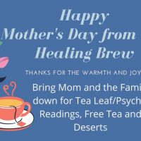 Mother's Day at the Healing Brew