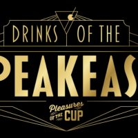 Pleasures of the Cup: Drinks of the Speakeasy