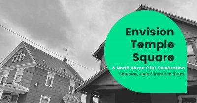 Envision Temple Square: A North Akron CDC Celebrat...