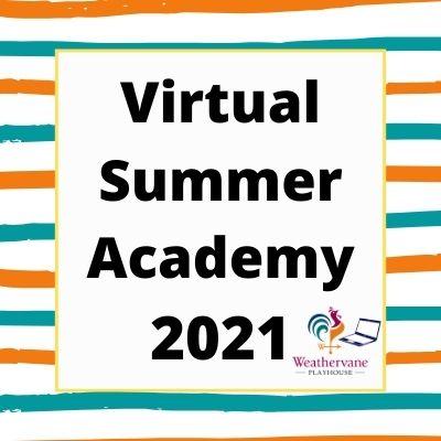Weathervane Playhouse Virtual Summer Theatre Acade...