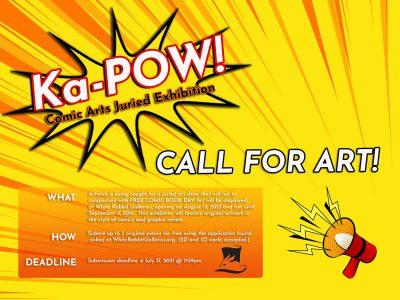 Call for Art: Ka-POW! Comic Art Juried Exhibition ...