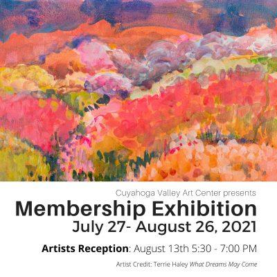 ARTISTS RECEPTION: Membership Exhibition