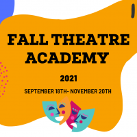 Fall Theatre Academy 2021